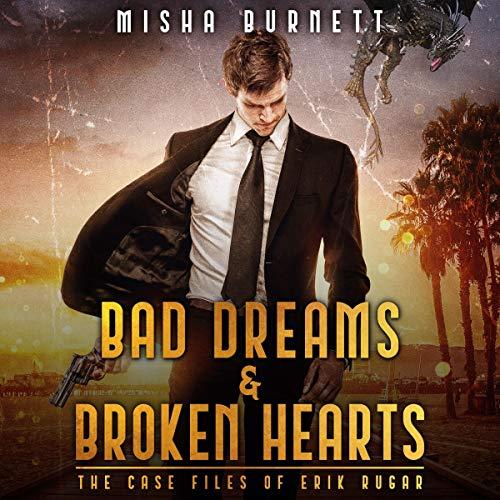 Bad Dreams & Broken Hearts audiobook cover art