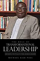 The Role of Transformational Leadership