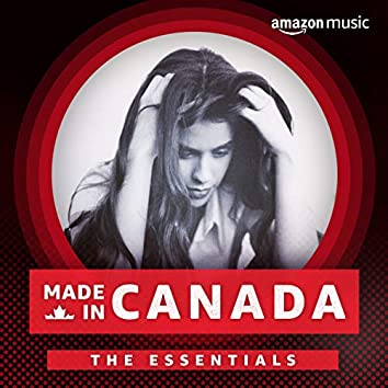 Made in Canada: The Essentials