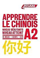 APPRENDRE LE CHINOIS: niveau debutants A2 (Objectif Langues)