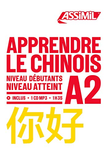 Apprendre le chinois : Niveau débutant A2 (1CD audio MP3)