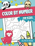 Color by Number for Kids: Activity Book: 50 Animal Themed Coloring Pages for Children Ages 3-10