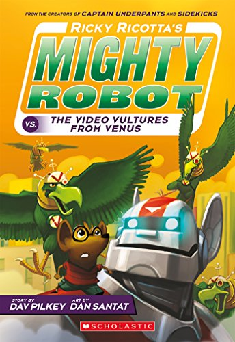 Ricky Ricotta's Mighty Robot vs. The Voodoo Vultures from Venus (Ricky Ricotta #3) (English Edition)