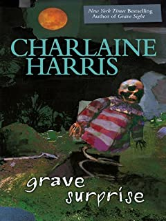 Grave Surprise (Harper Connelly Mysteries, Book 2) (Harper Connelly series)