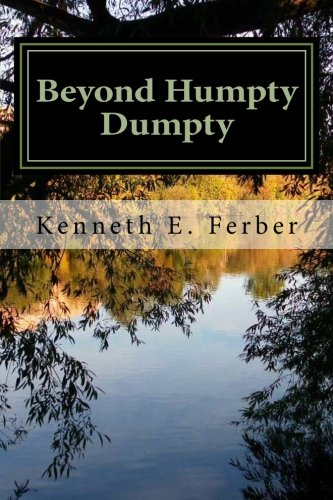 Book: Beyond Humpty Dumpty - Recovery Reflections On The Seasons Of Our Lives by Kenneth E Ferber