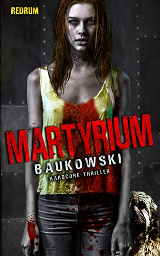 Martyrium (German Edition)