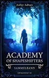 Academy of Shapeshifters: Sammelband 2 (Fantasy-Serie) (Academy of Shapeshifters Sammelbände)