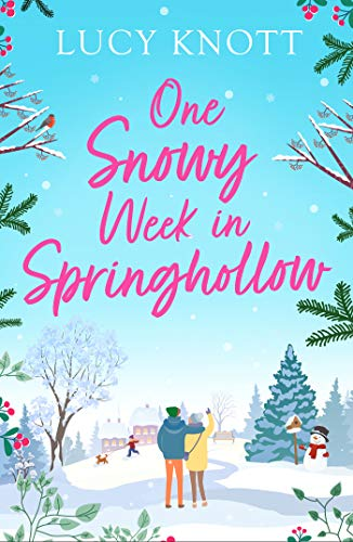 One Snowy Week in Springhollow by [Lucy Knott]
