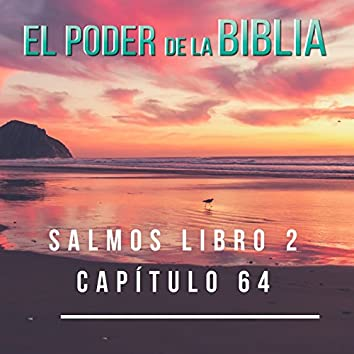 Salmos Libro 2 Capítulo 64 - Single