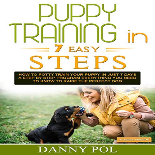 Puppy Training in 7 Easy Steps audiobook cover art