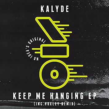 Keep Me Hanging