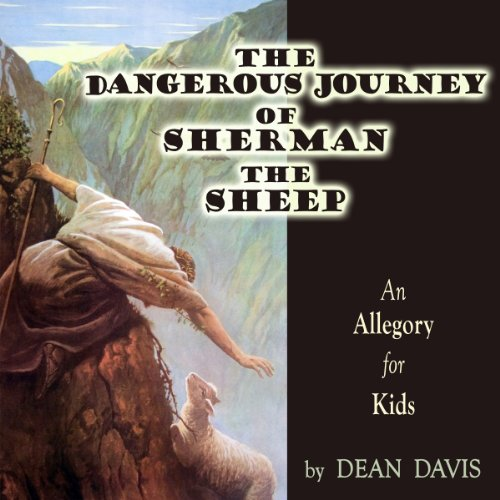 The Dangerous Journey of Sherman the Sheep audiobook cover art