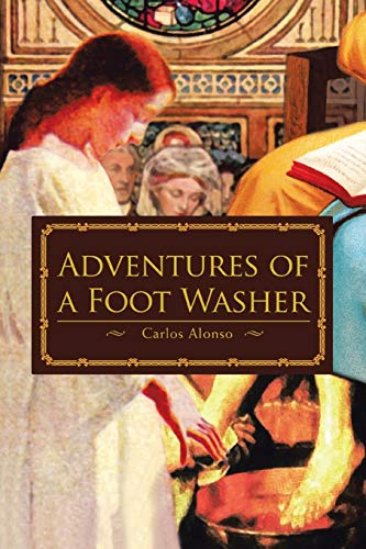 Adventures of a Foot Washer