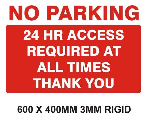 24ore di accesso necessario No Parking segno. Nuovo. 600X. 3mm