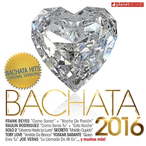 Bachata 2016 - 30 Bachata Hits (Bachata Romántica y Urbana, Para Bailar)