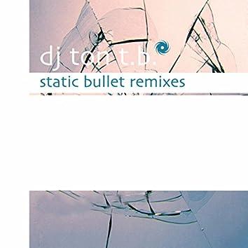 Static Bullet - Remixes