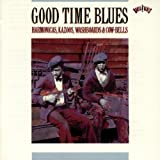 Good Time Blues: Harmonicas, Kazoos, Washboards & Cow-Bells