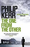 The One From The Other: Bernie Gunther Thriller 4: A Bernie Gunther Mystery - Philip Kerr