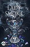 Lady Smoke - Ash Princess - tome 2 (Wiz) - Format Kindle - 12,99 €