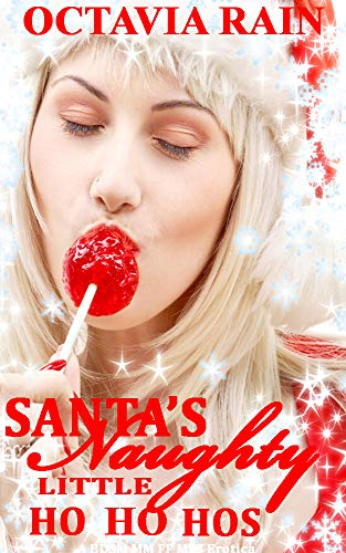 Santa's Naughty Little Ho Ho Hos: A BDSM MM FF MFF Erotica (English Edition)