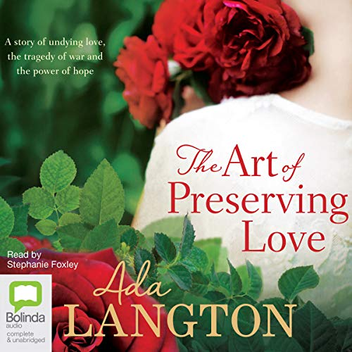 The Art of Preserving Love audiobook cover art