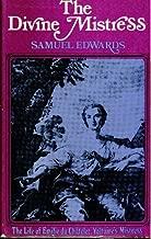 Divine Mistress: The Life of Emilie Du Chatelet, Voltaire's Mistress
