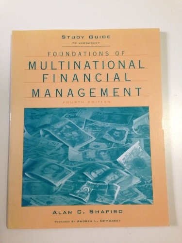 Foundations of Multinational Financial Management, Study Guide