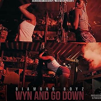 Wyn & Go Down