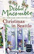 Christmas in Seattle: Christmas Letters / The Perfect Christmas by Debbie Macomber (2009-12-01)
