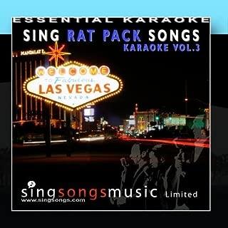 Sing Rat Pack Songs - Karaoke Volume 3 by Essential Karaoke