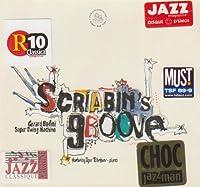 Scriabin'S Groove