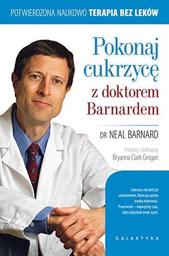Pokonaj cukrzyce z doktorem Barnardem