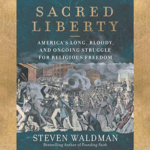 Sacred Liberty audiobook cover art