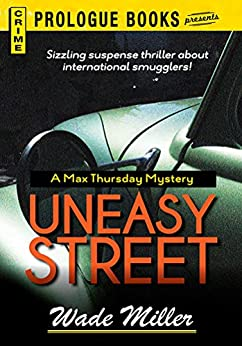Uneasy Street (Prologue Books) by [Wade Miller]