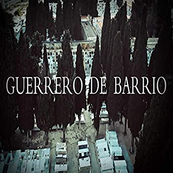 Guerrero de Barrio (feat. Sandra Acal & Samuray King)