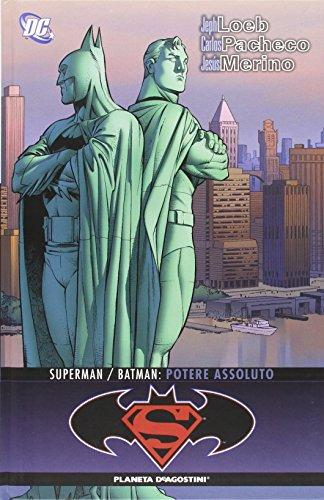 Potere assoluto. Superman/Batman