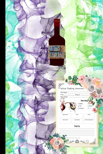 WINE TASTING:: Journal (Diary, Notebook) for Wine Lovers A Logbook to Write...
