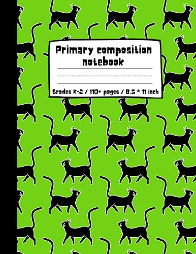 Primary composition notebook story paper journal: Half page lined paper with drawing space. Dotted midline notebook. Draw & write exercise books. ... and black cover with funny black kittens.