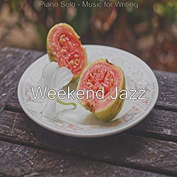Piano Solo - Music for Writing