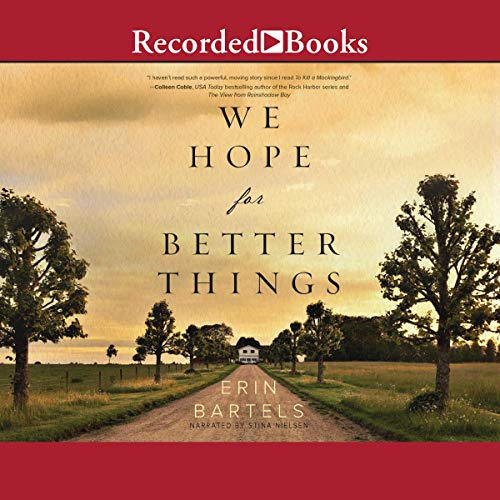 We Hope for Better Things audiobook cover art