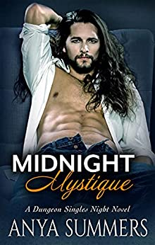 Midnight Mystique (Dungeon Singles Night Book 2) by [Anya Summers]