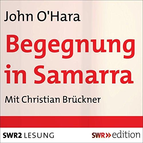 Begegnung in Samarra audiobook cover art