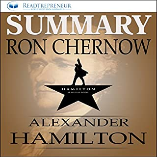 Summary: Alexander Hamilton by Ron Chernow cover art