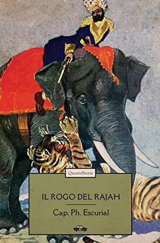 Il rogo del Rajah (Italian Edition)