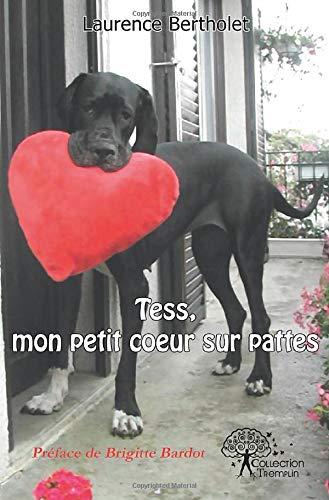 Tess, mon petit coeur sur pattes