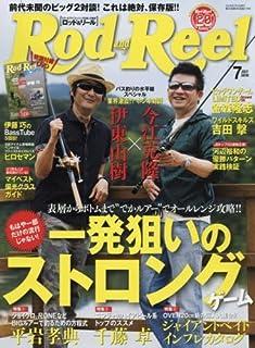 ROD&REEL 2016年 07 月号 [雑誌]