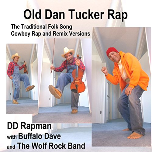 Dan Tucker Rock Intro Then Country Style and Short Rap Break (feat. Buffalo Dave & The Wolf Rock Band) [The Wolf Rock Band Remix]