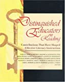 Distinguished Educators on Reading: Contributions That Have Shaped Effective Literacy Instruction (Ica-Lea Handbook)