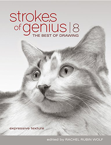 Strokes Of Genius 8: Expressive Texture (Strokes of Genius: The Best of Drawing) (English Edition)