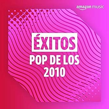 Éxitos pop de los 2010